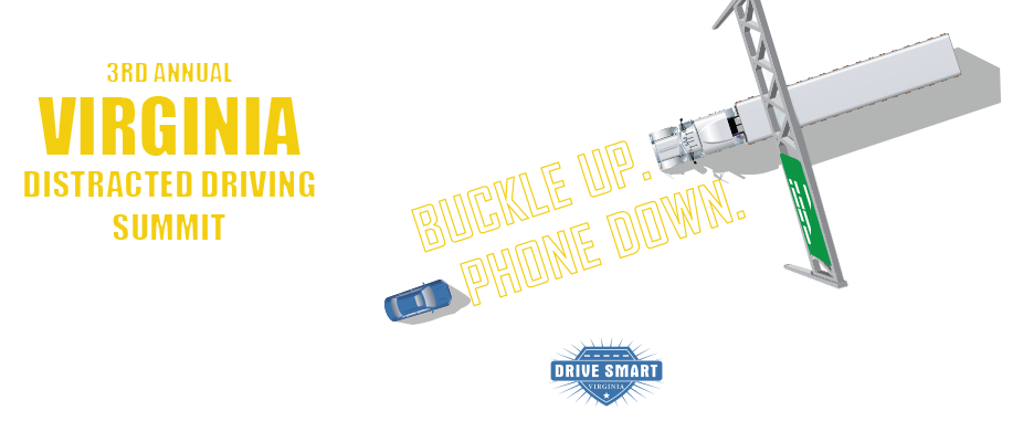3rd Annual Virginia Distracted Driving Summit