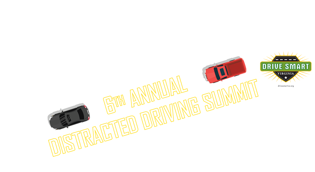 6th Annual Distracted Driving Summit