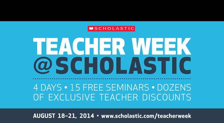 Teacher Week @Scholastic