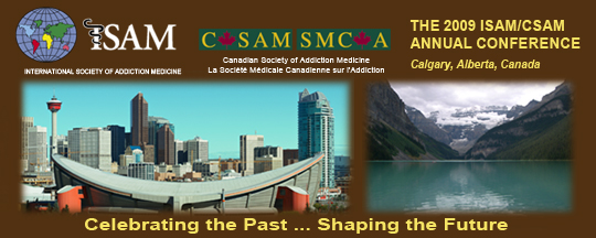 The 2009 ISAM/CSAM Annual Conference