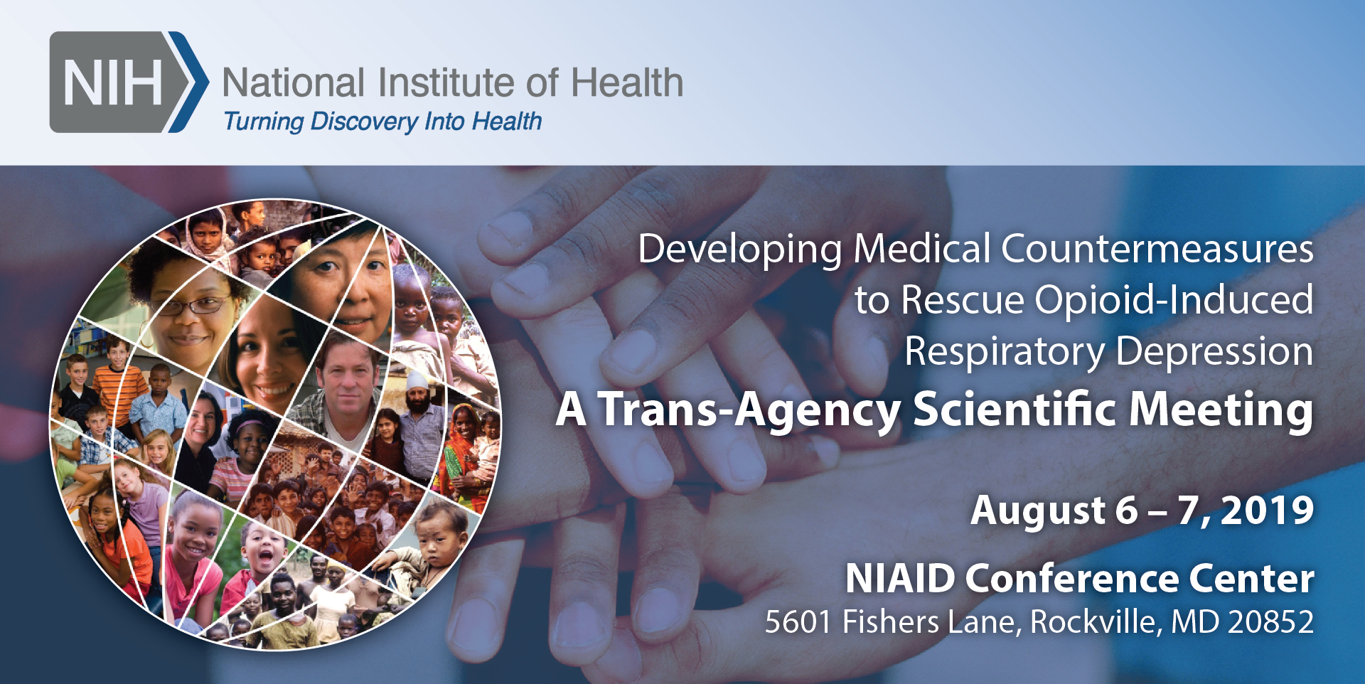 Developing Medical Countermeasures to Rescue Opioid-Induced Respiratory Depression (A Trans-Agency Scientific Meeting)