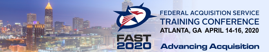 2020 GSA Federal Acquisition Service Training (FAST)