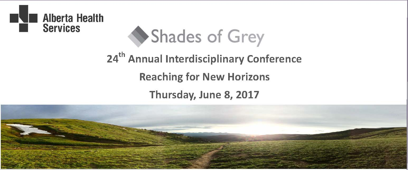 24th Annual Shades of Grey Conference: Reaching for New Horizons