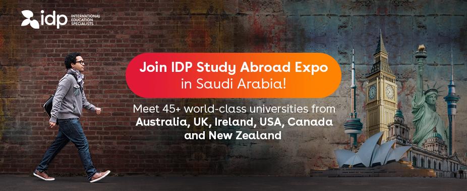 Join IDP Study Abroad Expo in Saudi Arabia!