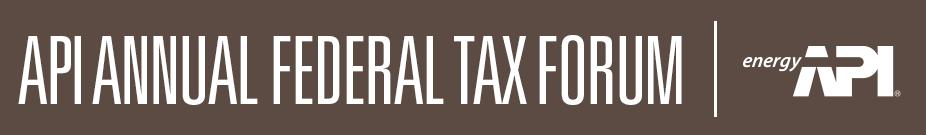 83rd Annual API Federal Tax Forum