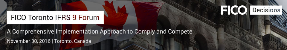 FICO Toronto IFRS 9 Forum