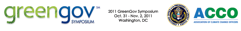 2011 GreenGov Symposium (presented by the White House Council on Environmental Quality & the Associa