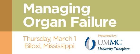 Managing Organ Failure
