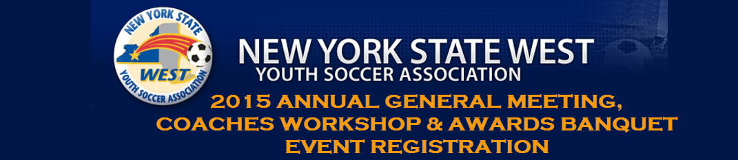 NYSWYSA 2015 Annual General Meeting, Coaches Workshop & Awards Banquet Event Registration
