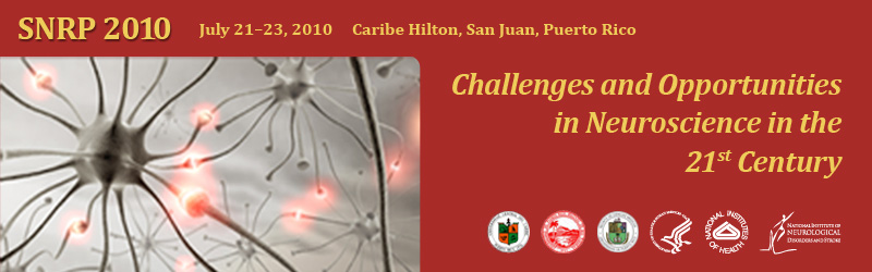 8th Conference of the Specialized Neuroscience Research Programs (SNRP) Puerto Rico
