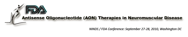 NINDS/FDA Conference: AON Therapies in Neuromuscular Disease. 9/27-28-2010 Washington DC