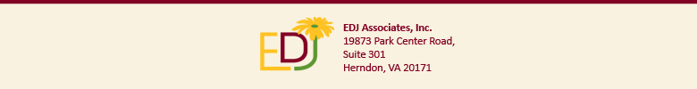 GRAPHIC: EDJ Associates, Inc. 13873 Park Center Road., Suite 301, Herndon, VA 20171