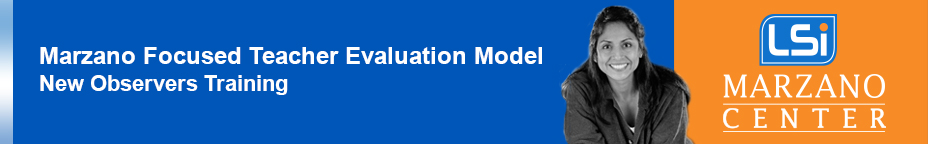 2017 Marzano Focused Evaluation Framework 8/16-8/18 {Bcarr CF-199-M}