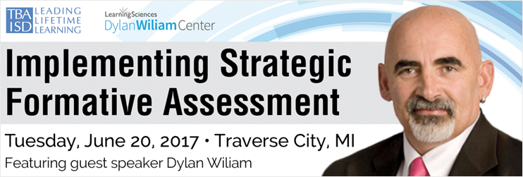 The Dylan Wiliam Formative Assessment Conference - Traverse City, MI (Beth CF-175-M)