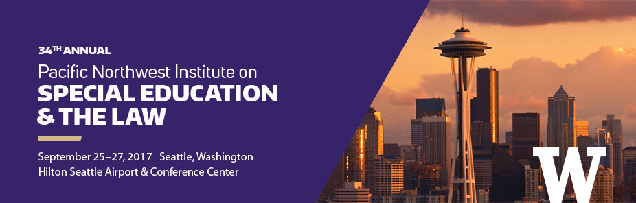 34th Annual Pacific Northwest Institute on Special Education and the Law