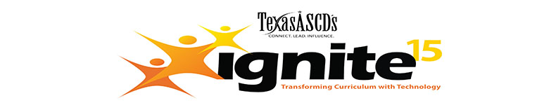 Texas ASCD's ignite15