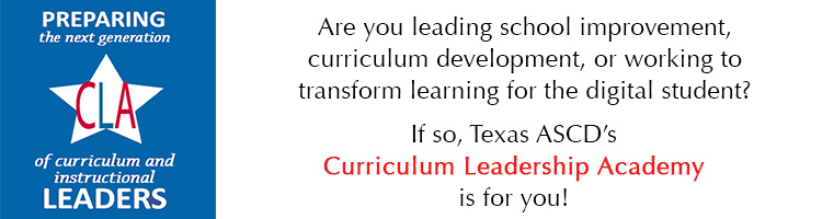 Curriculum Leadership Academy XXIII - San Angelo