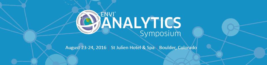 ENVI Analytics Symposium 2016 - Boulder CO