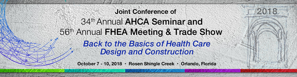 34th Annual AHCA Seminar & 56th Annual FHEA Meeting & Trade Show