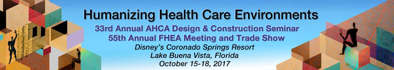 33rd Annual AHCA Seminar & 55th Annual FHEA Meeting & Tradeshow