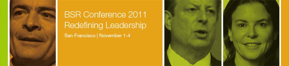 BSR Conference 2011: Redefining Leadership, San Francisco, November 1-4
