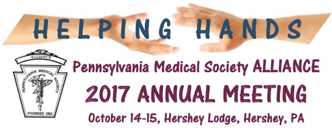 2017 Pennsylvania Medical Society Alliance - Annual Meeting
