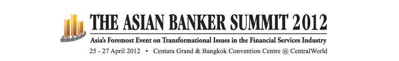 The Asian Banker Summit 2012