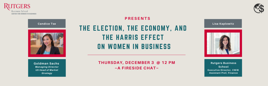 The Election, the Economy, and the Harris Effect on Women in Business