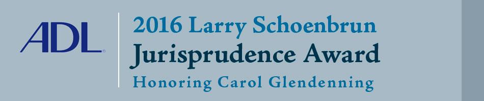 2016 Larry Schoenbrun Jurisprudence Award Luncheon