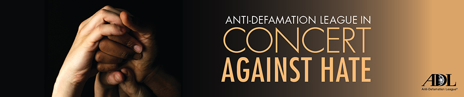 21st Annual ADL In Concert Against Hate