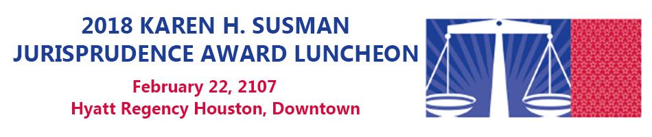 2018 Karen H. Susman Jurisprudence Award Luncheon