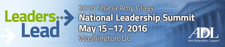 2016 ADL Shana Amy Glass National Leadership Summit