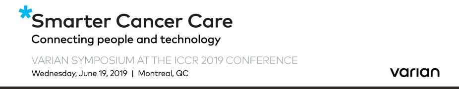 Varian Satellite Symposium at the ICCR 2019
