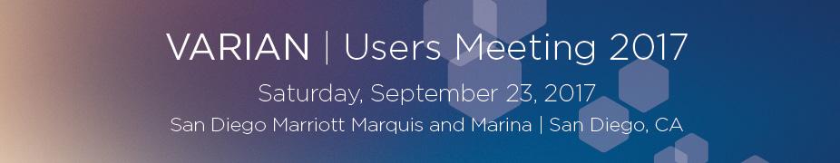 Varian Users Meeting 2017 - San Diego, CA