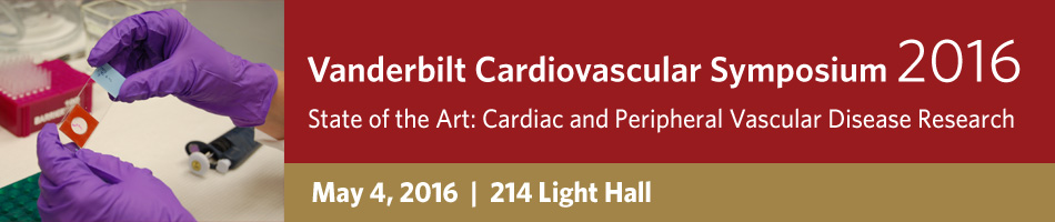 Vanderbilt Cardiovascular Symposium 2016