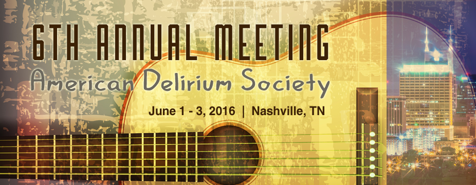 6th Annual American Delirium Society