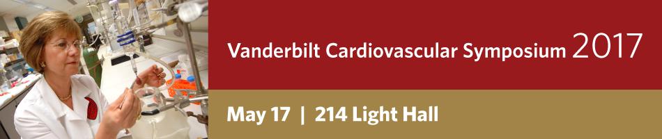 Vanderbilt Cardiovascular Symposium 2017