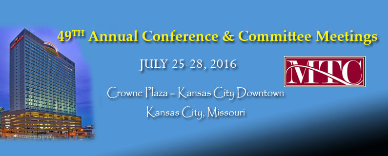 MTC 49th Annual Conference & Committee Meetings