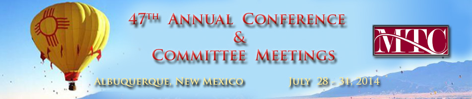 MTC 2014 Annual Conference and Committee Meetings.