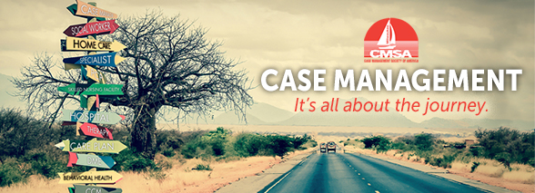 CASE MANAGEMENT...It's All About the Journey!