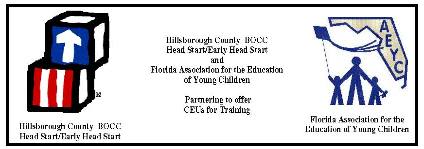 CEUs for Hillsborough County  BOCC Head Start/Early Head Start Training