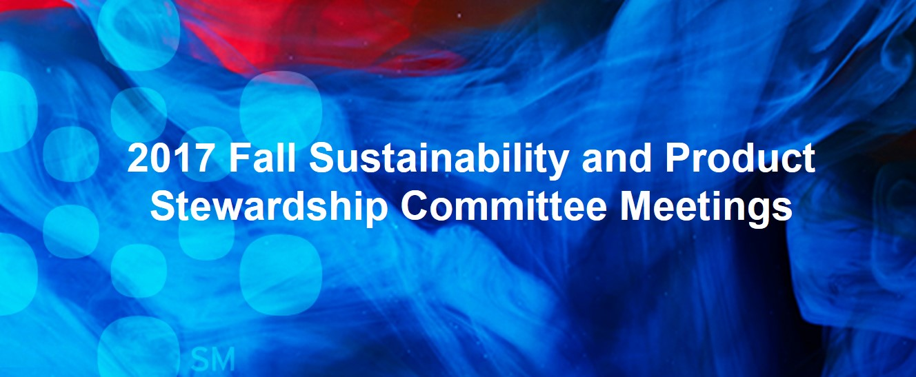 2017 Fall Sustainability and Product Stewardship Committee Meeting
