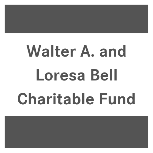 Walter A. and Loresa Bell Charitable Fund