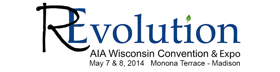 AIA Wisconsin REvolution - Convention and Expo