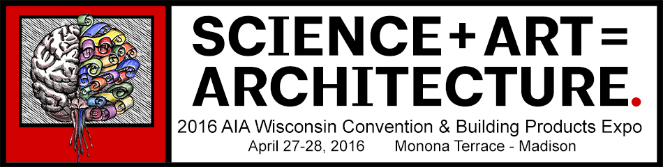 2016 AIA Wisconsin Convention and Expo