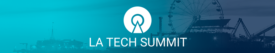 LA Tech Summit 2016