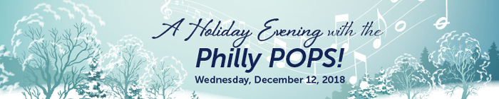A-Holiday-Evening-with-the-Philly-Pops!_2018-banner