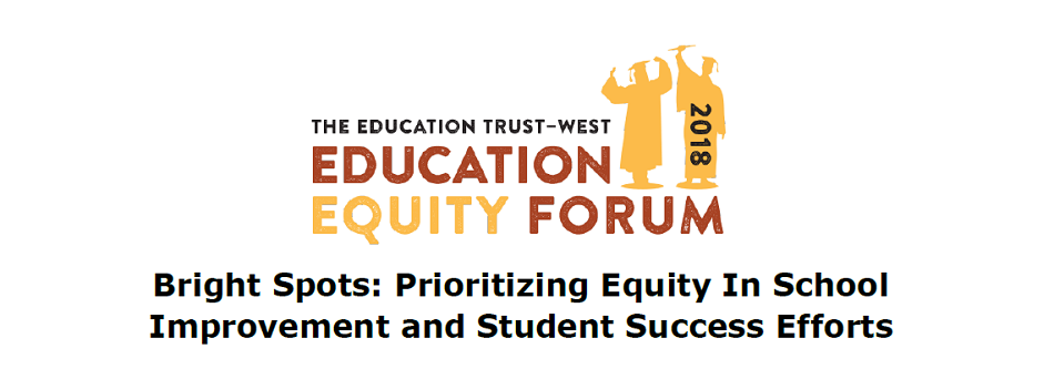 Bright Spots: Prioritizing Equity In School Improvement and Student Success Efforts