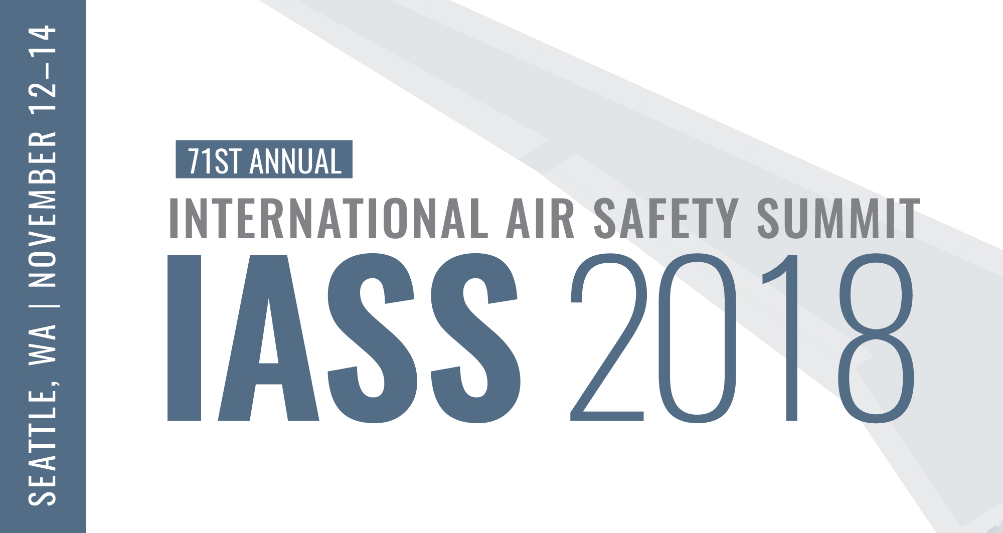 71st annual International Air Safety Summit