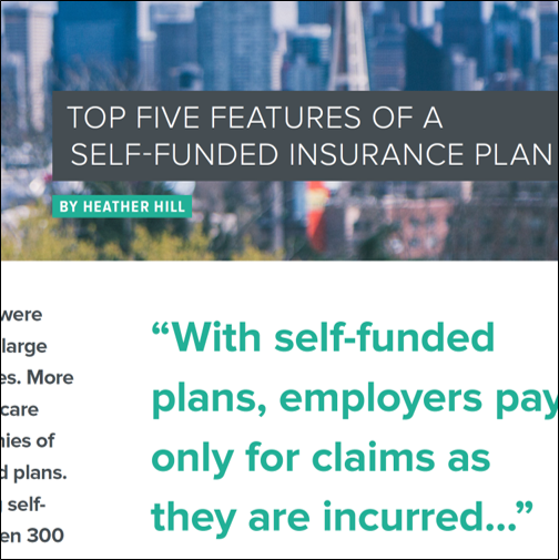 Top Five Features of a Self-Funded Insurance Plan